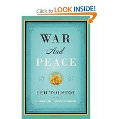 War and Peace - this is the newest translation that has been given great reviews