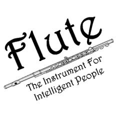 Intelligent Flute Shirts | Funny Musician