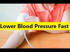 Lower Blood Pressure Fast - How To Lower Blood Pressure #LowerBloodPressure