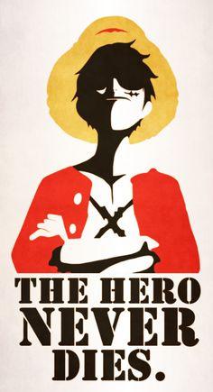 The Hero Never Dies.  by ~MinimallyOnePiece