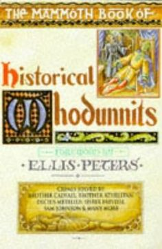 The Mammoth Book of Historical Whodunnits av Ellis Peters Ellis Peters, Novels, Reading, Detective, Editor, Books, Libros, Book, Reading Books