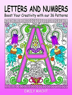 Letters And Numbers Boost Your Creativity With Our 36 Patterns Relaxation Meditation MeditationColoring BooksCreativity