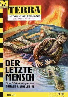 Terra SF 271 Der letzte Mensch   Donald A. Wollheim Hrsg. Titelbild 1. Auflage:  Johnny Bruck