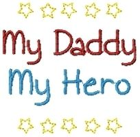 My Daddy- My Hero! FREE Design! | FREE | Machine Embroidery Designs | SWAKembroidery.com