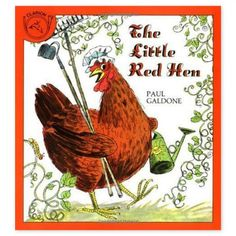 The Little Red Hen.  Loved this book.