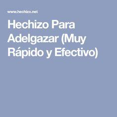 Hechizo Para Adelgazar (Muy Rápido y Efectivo)