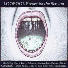 LOOPOOL Presents: the Scream