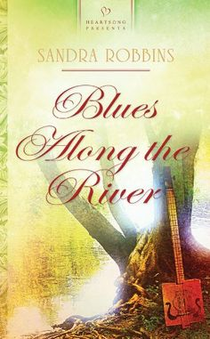 Sandra Robbins - Blues Along the River Historical Romance Books, Great Stories, Blues, Presents, River, Reading, Fiction, Christian, Group