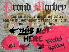 Make sure your morning coffee stains hit something else than your Proud Morbey clothes!
