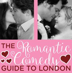The Rom-Com Guide To London