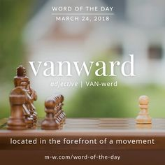 Today's #wordoftheday is 'vanward'  .  #language #merriamwebster #dictionary
