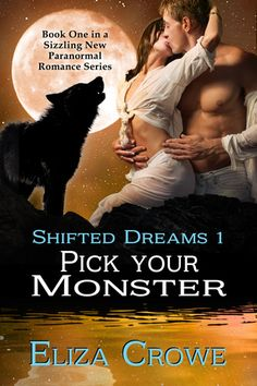 Buy Pick Your Monster by Eliza Crowe and Read this Book on Kobo's Free Apps. Discover Kobo's Vast Collection of Ebooks and Audiobooks Today - Over 4 Million Titles! Passion Meaning, Romantic Picnics, Romantic Dinners, Books To Read, My Books, Paranormal Romance Series, Real Monsters, You Monster, Werewolf