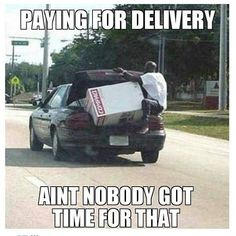 Funny Facebook Status: Paying For Delivery Funny Facebook Quote