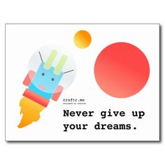 Postcard - Never give up your dreams by chanida