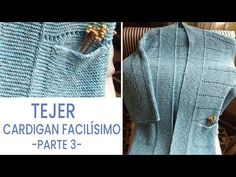 Cárdigan de punto en 🏠 House in Confinement (Video 💡Ideas Lucila Loom Knitting, Knitting Stitches, Mtv, Eyeliner, Sweaters, Cardigans, Blog, Pullover, Youtube