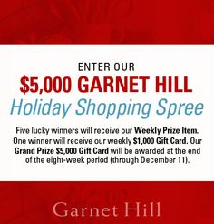 I just entered the Garnet Hill's Five-Thousand Dollar Holiday Shopping Spree...kind of hoping I win