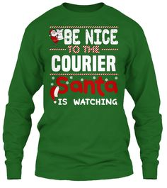 Be Nice To The Courier Santa Is Watching.   Ugly Sweater  Courier Xmas T-Shirts. If You Proud Your Job, This Shirt Makes A Great Gift For You And Your Family On Christmas.  Ugly Sweater  Courier, Xmas  Courier Shirts,  Courier Xmas T Shirts,  Courier Job Shirts,  Courier Tees,  Courier Hoodies,  Courier Ugly Sweaters,  Courier Long Sleeve,  Courier Funny Shirts,  Courier Mama,  Courier Boyfriend,  Courier Girl,  Courier Guy,  Courier Lovers,  Courier Papa,  Courier Dad,  Courier Daddy…