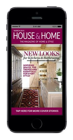 Tap into the best kitchens and baths in House & Home's March 2015 issue. Download for your iPhone or iPad today — FREE sampler available! #magazine #iPhone #iPad #kitchendesign #interiordesign