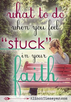 Ever felt stuck in your faith? Like you haven't grown, haven't changed? I get that. I've been there. I also understand the deep desire inside of many of us to have a deep faith. So, would you discover what to do when you feel stuck in your faith? There are three things I'd like for you to remember. Jump in! Grab some faith-building truth today.