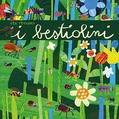 I bestiolini - da 3 anni- Nel libro scritto e illustrato da Gek Tessaro prendono vita storie di insetti e di altri piccoli abitanti del prato. Un tema insolito che raccontato con l'inconfondibile ironia dell'artista, diverte e appassiona i piccoli lettori,  abilissimi e curiosi osservatori. La narrazione ritmata e allegra coinvolge grandi e piccini, e suggerisce spunti di riflessione su argomenti importanti come il rispetto per la natura e di chi la abita, l'osservazione come strumento di…