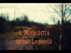 5 Minnesota Urban Legends - YouTube