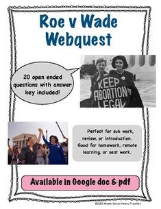 Roe v Wade Webquest 20 Questions, This Or That Questions, History Of Abortion, Supreme Court Cases, Middle School History, Teaching History, Teacher Newsletter, Homeschool
