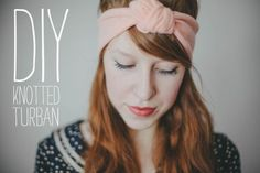 DIY knotted turban. Definitely something I would like to try.