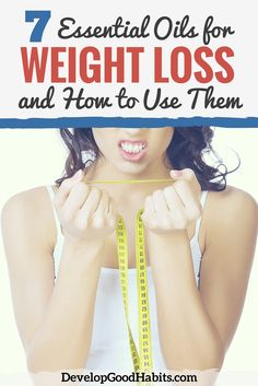 How Essential Oils Can Help You Lose Weight -- Discover the 7 BEST essential oils for increased energy, appetite control, metabolism boosting and more,,,