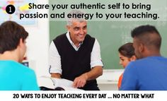 How to share your authentic self with students. One of 20 ways to enjoy teaching every day, no matter what!