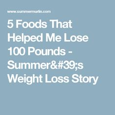 Why am i losing weight but not belly fat quora health 5 foods that helped me lose 100 pounds summers weight loss story ccuart Images