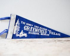 Michigan Greenfield Village Henry Ford Museum Dearborn Souvenir Pennant