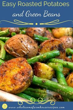 Potato Sides, Potato Side Dishes, Best Side Dishes, Vegetable Side Dishes, Side Dish Recipes, Vegetable Recipes, Easy Roasted Potatoes, Potatoes In Oven, Green Beans And Potatoes