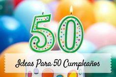 I➨ Entra aquí y descubre cómo organizar una fiesta de 50 cumpleaños. Celebra las 5 décadas por todo lo alto. ¡Te lo vas a pasar en grande!