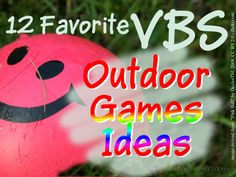 12 Favorite VBS Outdoor Games Ideas | Hasten Home
