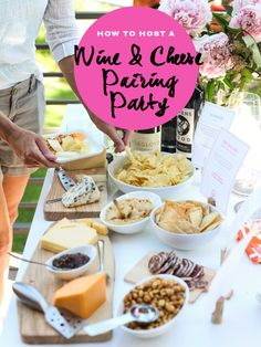 How to Host a Wine and Cheese Pairing Party + Free Printable for an easy summer party. Wine Cheese Pairing, Wine And Cheese Party, Cheese Pairings, Wine Tasting Party, Wine Pairings, Wein Parties, Cheese Tasting, In Vino Veritas, Cheese Platters