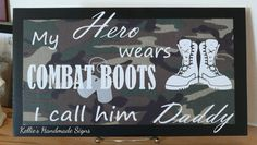 Military Dad/Daddy Fathers Day by KelliesHandmadeSigns on Etsy, $25.00