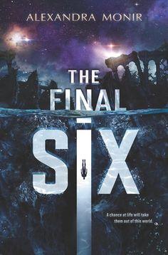 #CoverReveal  The Final Six by Alexandra Monir