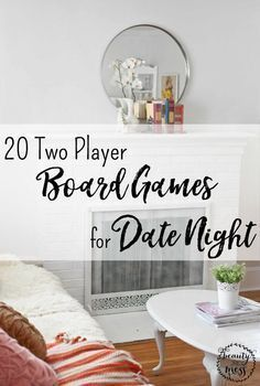 Reconnect with your spouse with these 20 Two Player Board Games for a Date Night in after the kids have gone to bed.