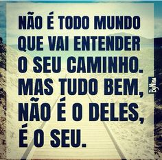 É o SEU!!!! Portuguese Quotes, Quote Posters, Good Vibes, Reiki, Mindfulness, Positivity, Thoughts, Humor, Motivation