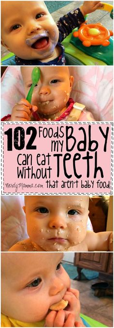 102 Foods My Baby Can Eat without Teeth {that aren't baby food} - Nerdy Mamma Wow! This list of 102 Different food ideas for babies without teeth is pretty awesome. I didn't know they could eat all that before they got their first tooth! Toddler Meals, Kids Meals, Toddler Food, Meals For Babies, Healthy Food For Babies, Baby First Foods, Baby Led Weaning First Foods, Babies First Finger Foods, Baby Lead Weaning Recipes