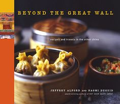 Beyond the Great Wall by Jeffrey Alford, PDF, EPUB, Free Download, Asian Cooking, Chinese Recipes