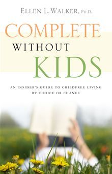 In Complete Without Kids Licensed Clinical Psychologist Ellen L. Walker examines the often-ignored question of what it means to be childfree by choice or by circumstance in a family-focused society…  read more at Kobo.