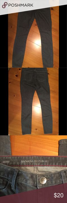Banana Republic Jeans Cute grey jeans great for fall Banana Republic Jeans Skinny