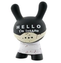 """Hello I'm Insane - Dunny - A Dunny is a type of vinyl designer toy created by Paul Budnitz and Tristan Eaton, and produced by Kidrobot. The toy is based on a rabbit figure with distinctive tubular ears. The origin of the name Dunny came from a combination of street slang and one of the early """"Devil Bunny"""" prototypes."""