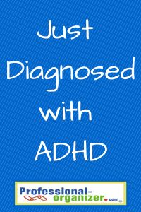 Recently diagnosed with ADHD? Here's education and information to help!