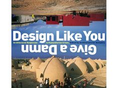 Design Like you Give a Damn - Architecture for Humanity
