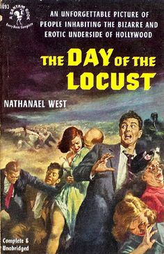 Day of the Locust, The (Bantam 1093) 1953 AUTHOR: Nathanael West ARTIST: Charles Binger by Hang Fire Books, via Flickr