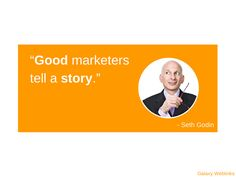 Good marketers tell a story - Seth Godin #sethgodin #marketingtips #marketing