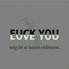 """"""" Fuck you """" Sad Life, Happy Life, Dont Break My Heart, Fake Friends, Lol, Just Kidding, My Heart Is Breaking, Favorite Quotes, I Love You"""