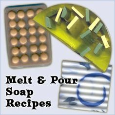 Lists of recipes in these categories: Melt and Pour Soap Recipes, Personal Care Recipes, and Scented Crafts and Products Recipes.